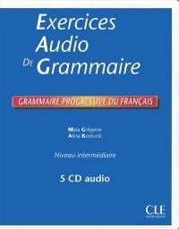 Grammaire progressive du français niveau intermédiaire CD audio