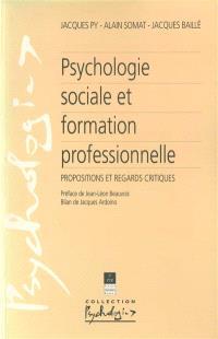 Psychologie sociale et formation professionnelle : propositions et regards critiques