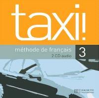 Taxi !, méthode de français niveau 3 : CD audio classe