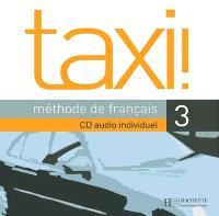 Taxi !, méthode de français niveau 3 : CD audio élève