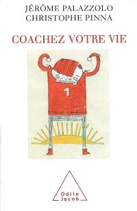 Coachez votre vie