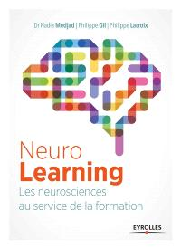 NeuroLearning : les neurosciences au service de la formation