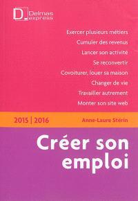Créer son emploi : 2015-2016