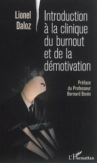 Introduction à la clinique du burnout et de la démotivation