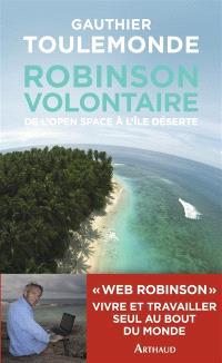 Robinson volontaire : de l'open space à l'île déserte