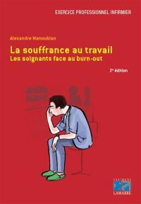 La souffrance au travail : les soignants face au burn-out