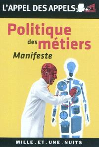 Politique des métiers : manifeste