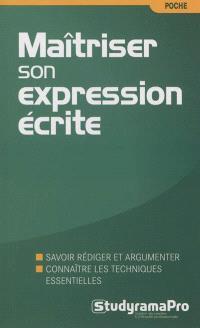 Maîtriser son expression écrite