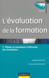 L'évaluation de la formation : piloter et optimiser l'efficacité des formations