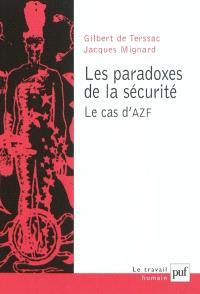 Les paradoxes de la sécurité : le cas d'AZF