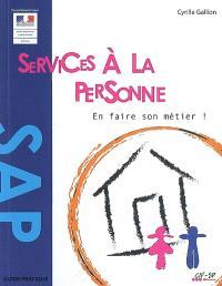 Services à la personne : en faire son métier !