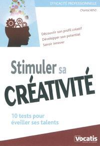 Stimuler sa créativité : 10 tests pour éveiller ses talents