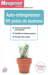 Auto-entrepreneur : 99 pistes de business