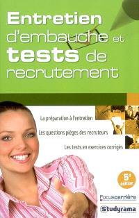 Entretien d'embauche & tests de recrutement