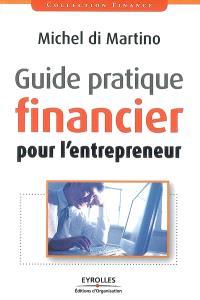 Guide pratique financier pour l'entrepreneur