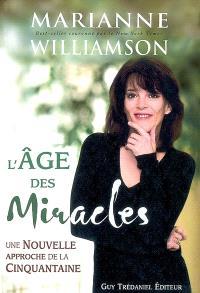 L'âge des miracles : une nouvelle approche de la cinquantaine