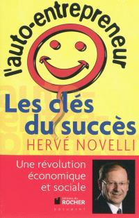 L'auto-entrepreneur : les clés du succès : entretiens avec Arnaud Folch