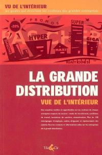 La grande distribution vue de l'intérieur