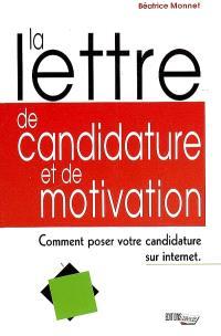 La lettre de candidature et de motivation : comment poser votre candidature sur Internet