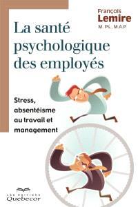La santé psychologique des employés