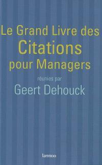 Le grand livre des citations pour managers