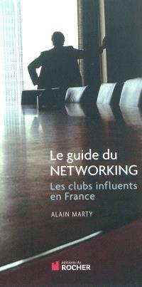 Le guide du networking : les clubs influents en France