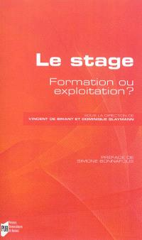 Le stage : formation ou exploitation ?