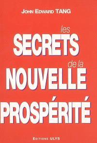 Les secrets de la nouvelle prospérité