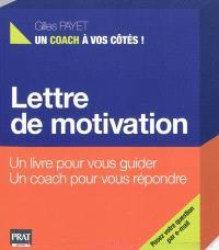 Lettre de motivation : un livre pour vous guider, un coach pour vous répondre