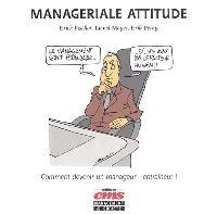 Managériale attitude : comment devenir un manageur-entraîneur !