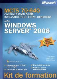MCTS 70-640, configuration d'une infrastructure Active Directory avec Windows Server 2008