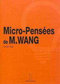 Micro-pensées de M. Wang