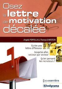 Osez la lettre de motivation décalée