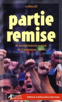 Partie remise : le mouvement social de l'automne 2010