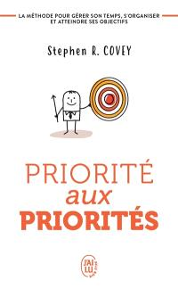Priorité aux priorités : vivre, aimer, apprendre et transmettre