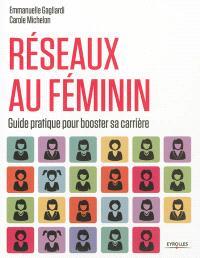 Réseaux au féminin : guide pratique pour booster sa carrière