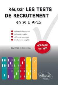 Réussir les tests de recrutement en 20 étapes