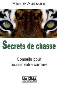 Secrets de chasse : conseils pour réussir votre carrière