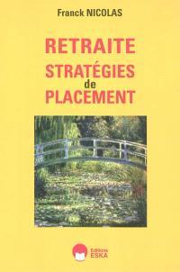 Stratégies de placement en vue de la retraite