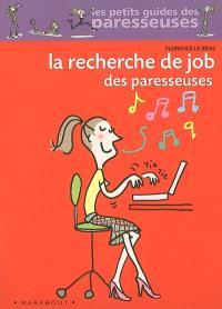 La recherche de job des paresseuses