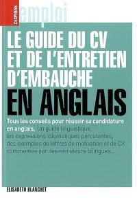 Le guide du CV et de l'entretien d'embauche en anglais