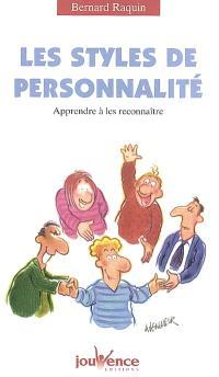 Les styles de personnalité : apprendre à les connaître pour mieux vivre