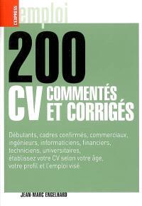 200 CV commentés et corrigés