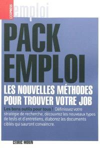 Pack emploi : les nouvelles méthodes pour trouver votre job