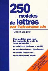 250 modèles de lettres pour l'entrepreneur solo