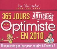 365 jours optimiste en 2010 : anticrise