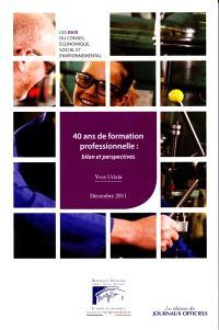 40 ans de formation professionnelle : bilan et perspectives