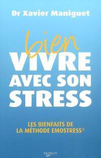 Bien vivre avec son stress : les bienfaits de la méthode Emostress