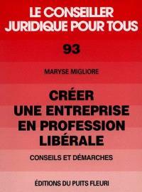 Créer une entreprise en profession libérale