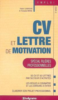 CV et lettre de motivation, spécial filières professionnelles